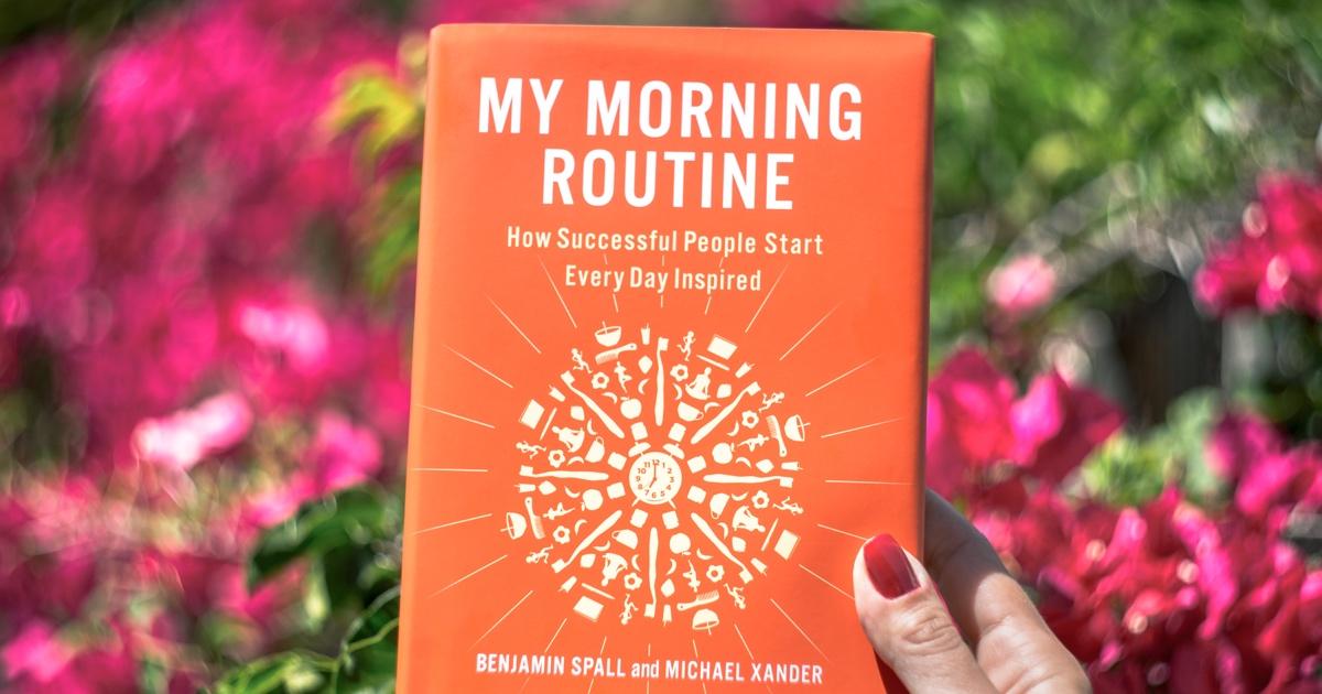 My Morning Routine - Inspiring Morning Routines