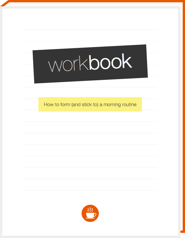 Cover of our workbook on how to form (and stick to) a morning routine
